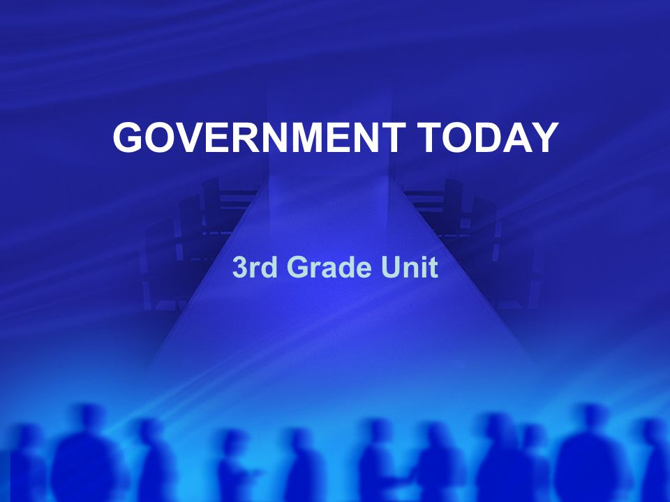 GOVERNMENT TODAY 3rd Grade Unit