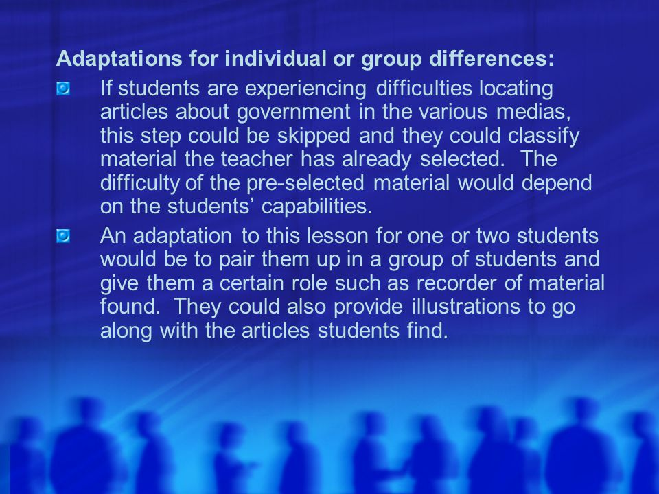 Adaptations for individual or group differences: