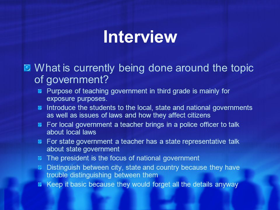 Interview What is currently being done around the topic of government