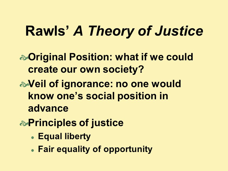 Rawls' A Theory of Justice