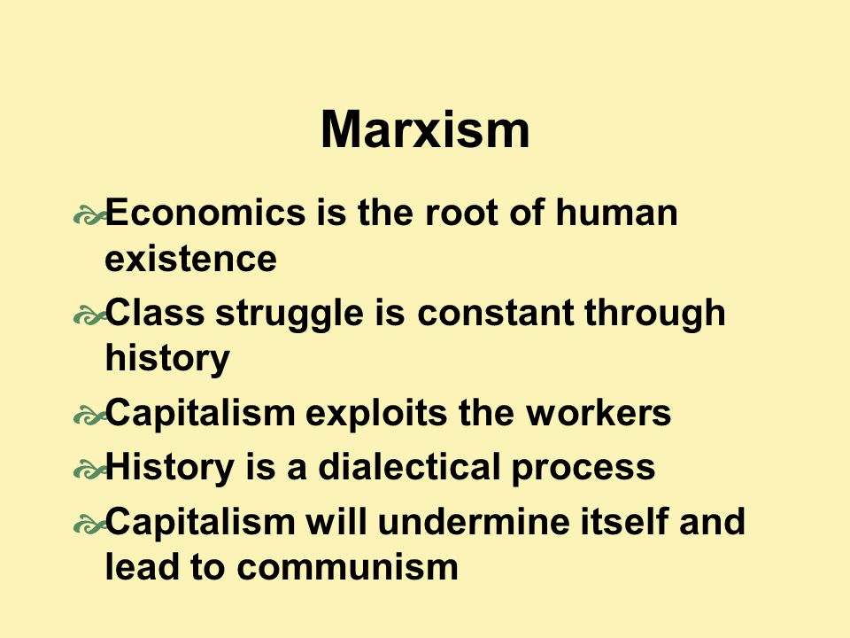 Marxism Economics is the root of human existence