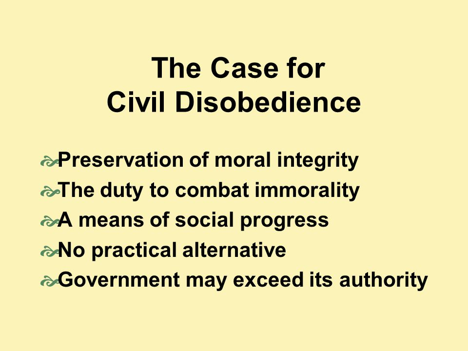 The Case for Civil Disobedience