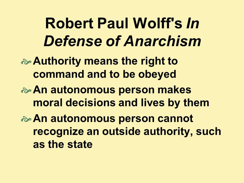 Robert Paul Wolff s In Defense of Anarchism