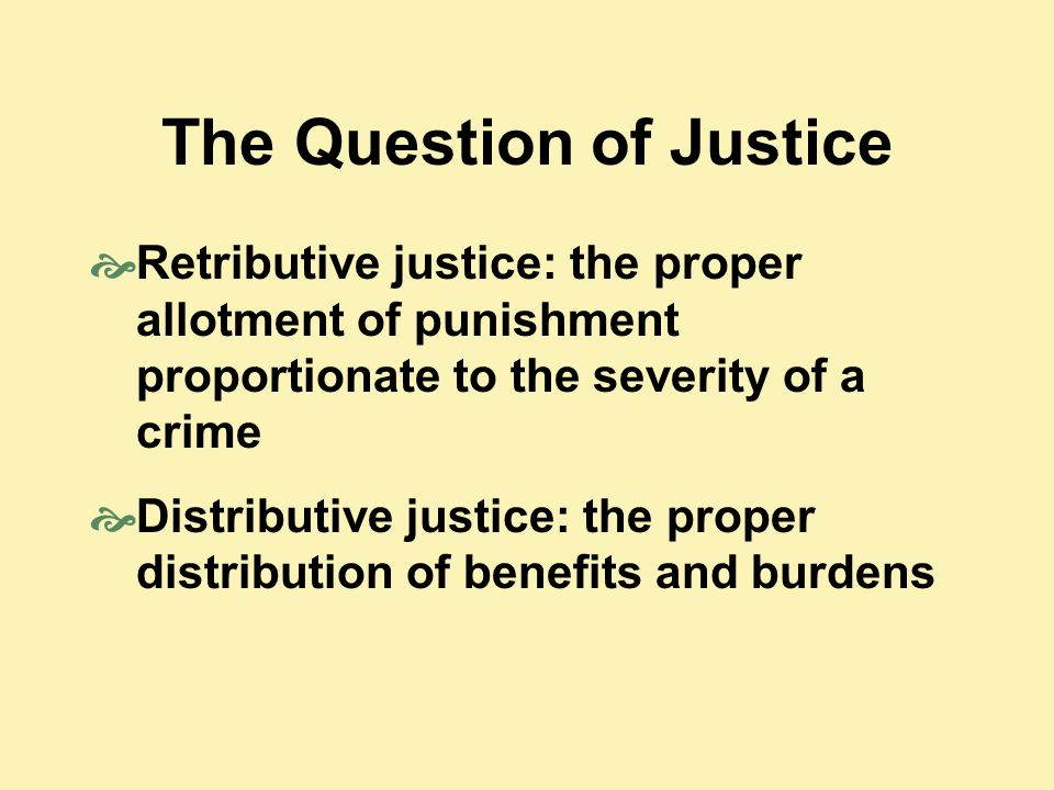 The Question of Justice