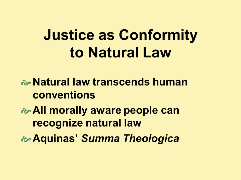 Justice as Conformity to Natural Law