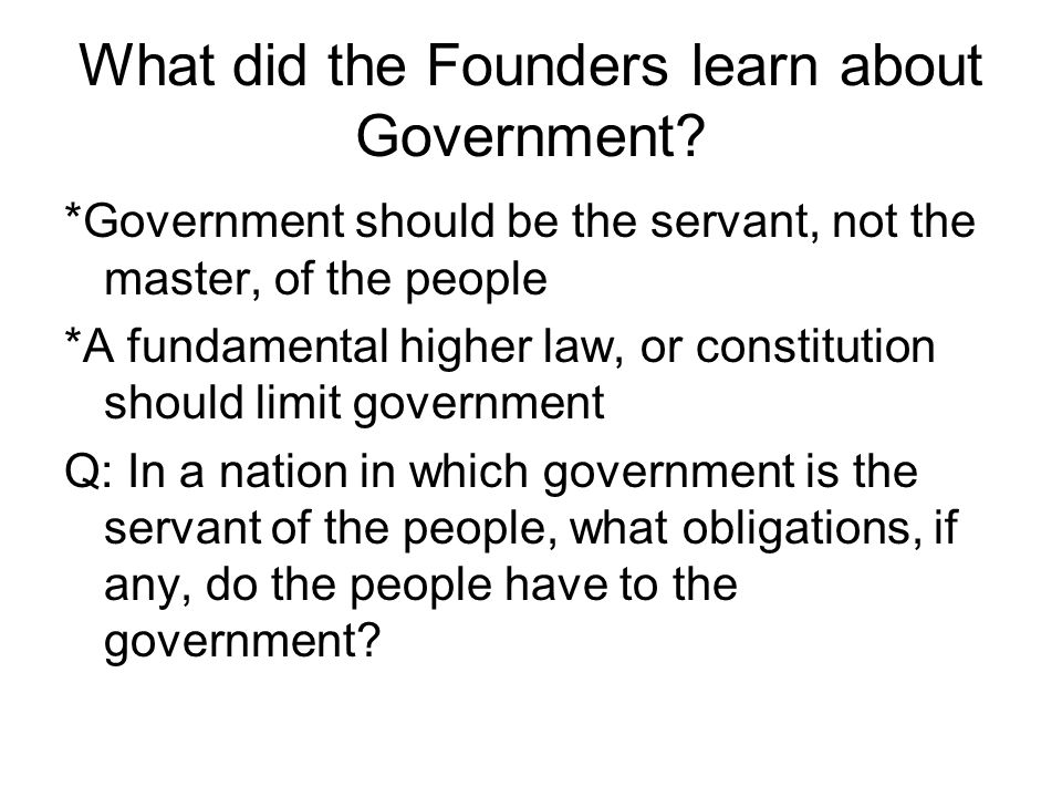 What did the Founders learn about Government
