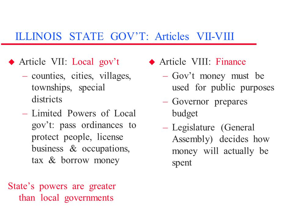 ILLINOIS STATE GOV'T: Articles VII-VIII