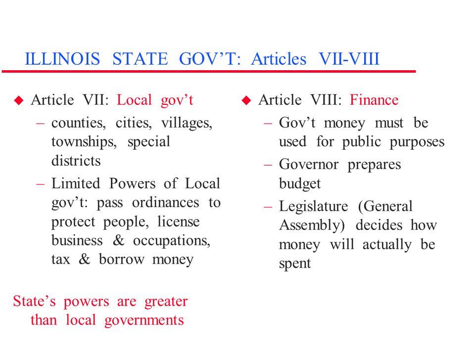 ILLINOIS STATE GOV'T: Articles VII-VIII