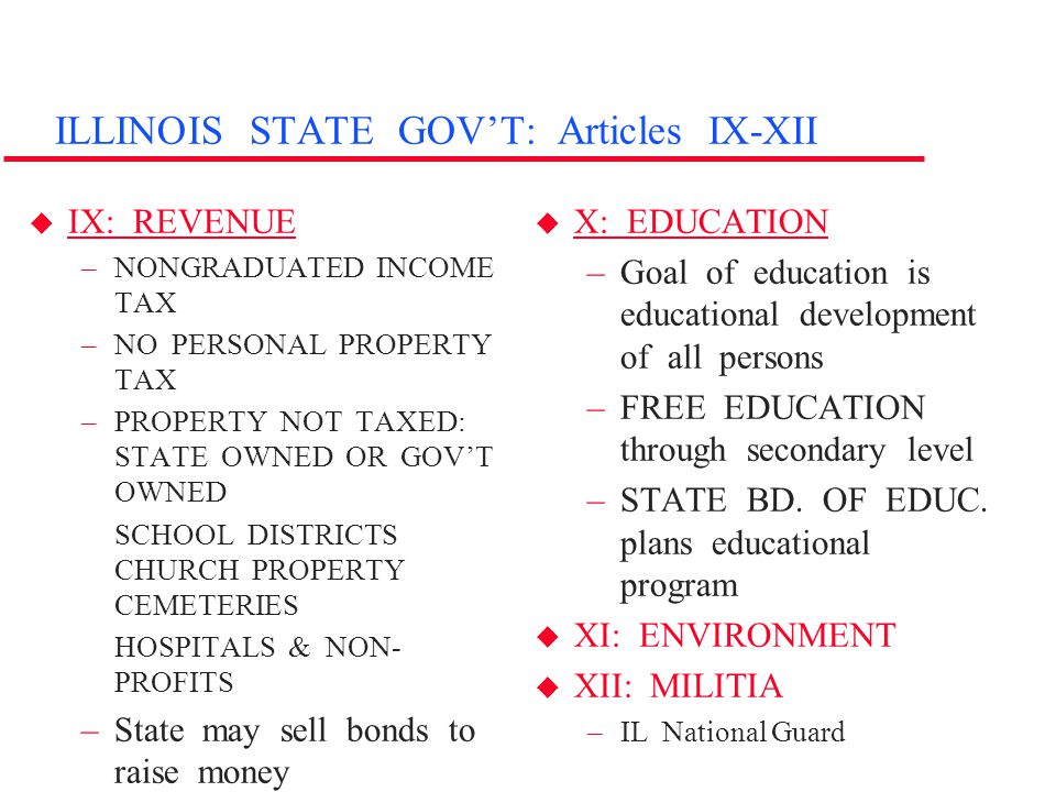 ILLINOIS STATE GOV'T: Articles IX-XII