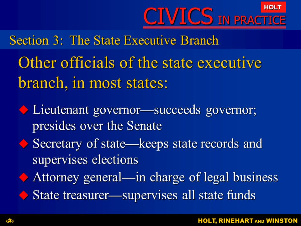 Other officials of the state executive branch, in most states: