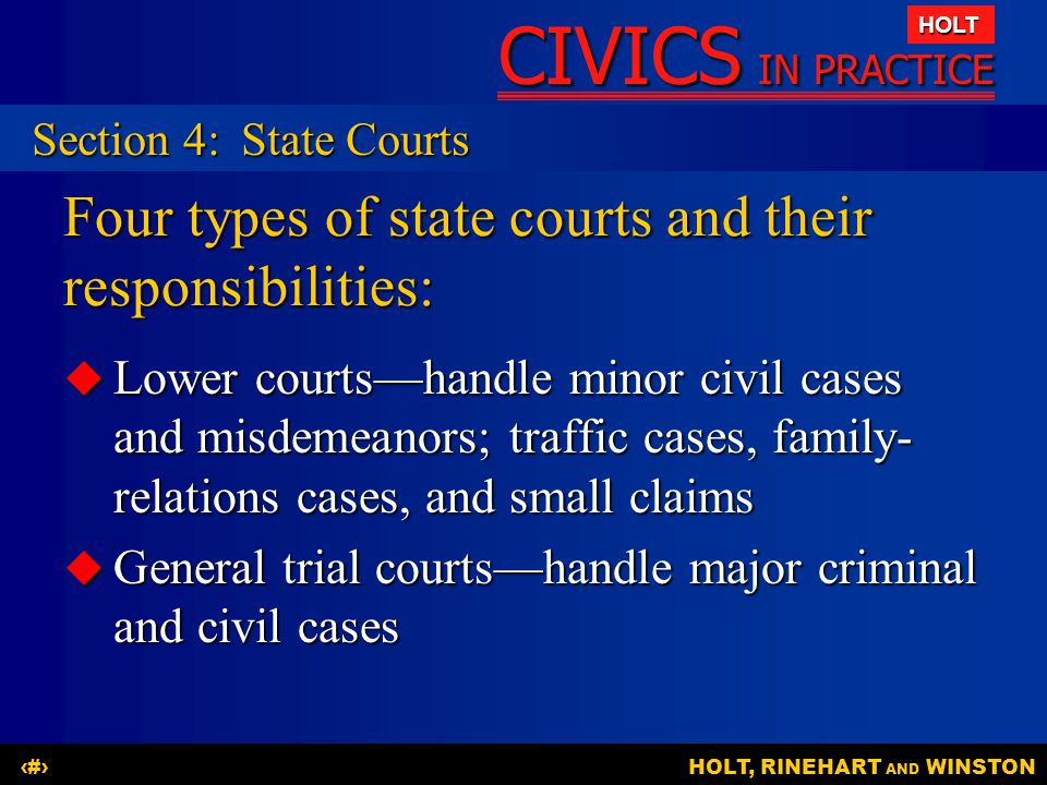 Four types of state courts and their responsibilities: