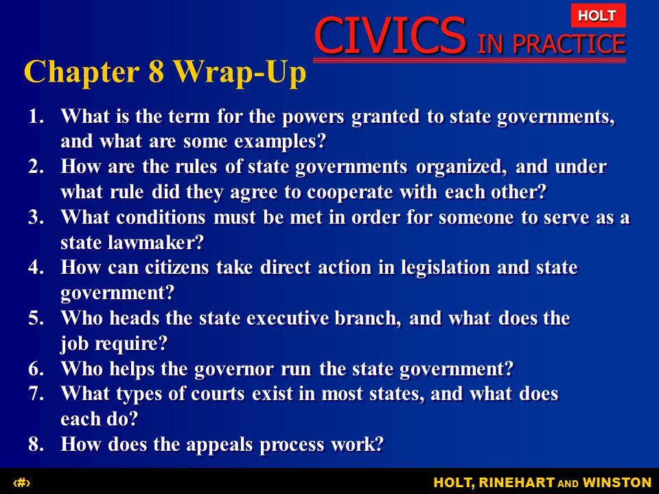 Chapter 8 Wrap-Up 1. What is the term for the powers granted to state governments, and what are some examples