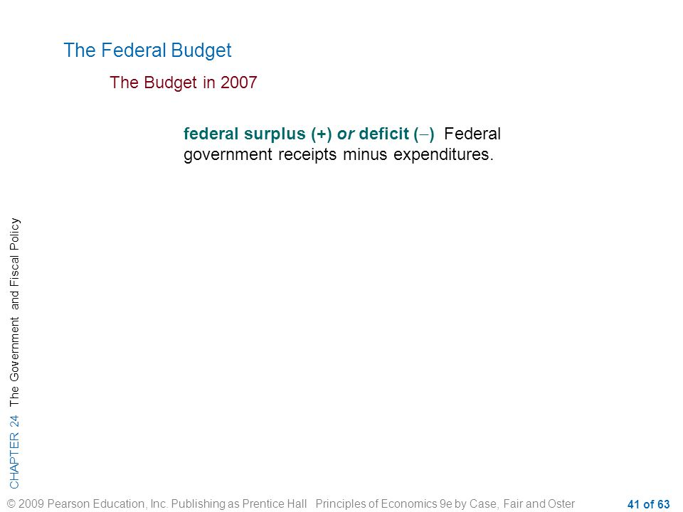 The Federal Budget The Budget in 2007