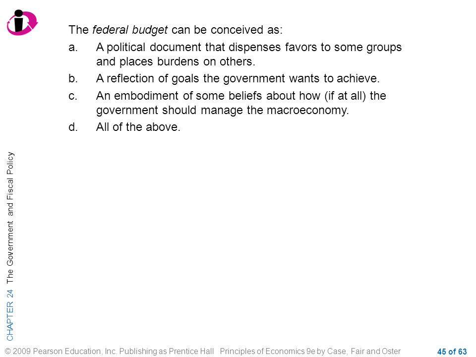 The federal budget can be conceived as: