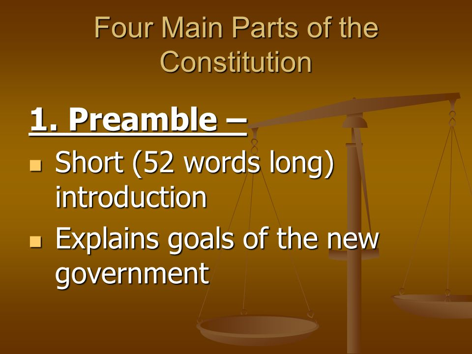 Four Main Parts of the Constitution