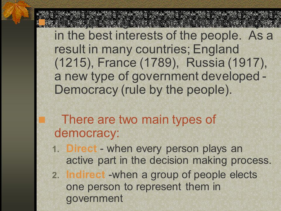 There are two main types of democracy: