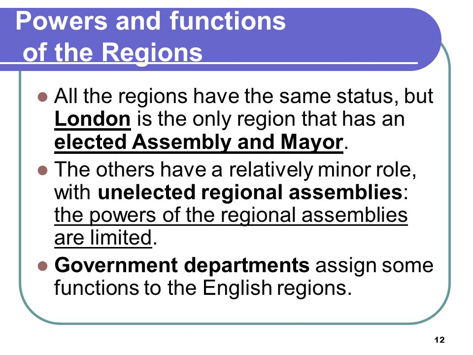 Powers and functions of the Regions