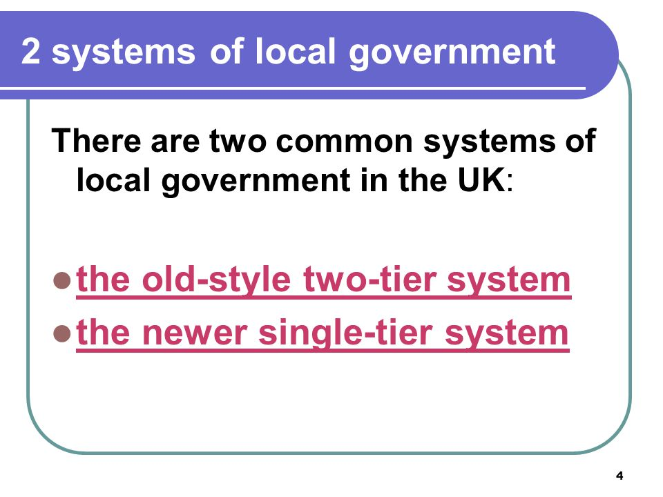2 systems of local government