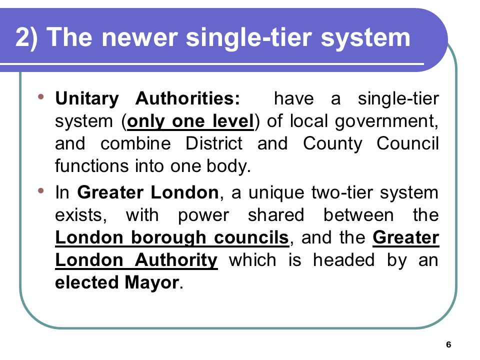 2) The newer single-tier system