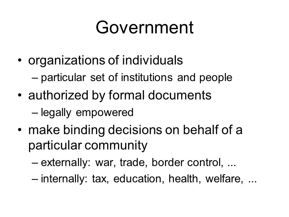 Government organizations of individuals authorized by formal documents