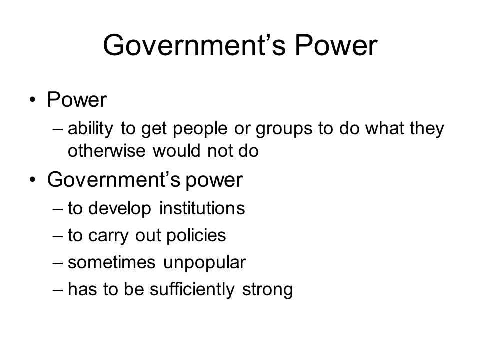 Government's Power Power Government's power