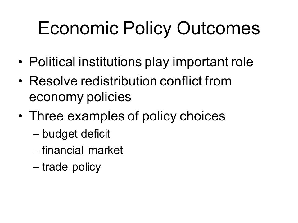 Economic Policy Outcomes
