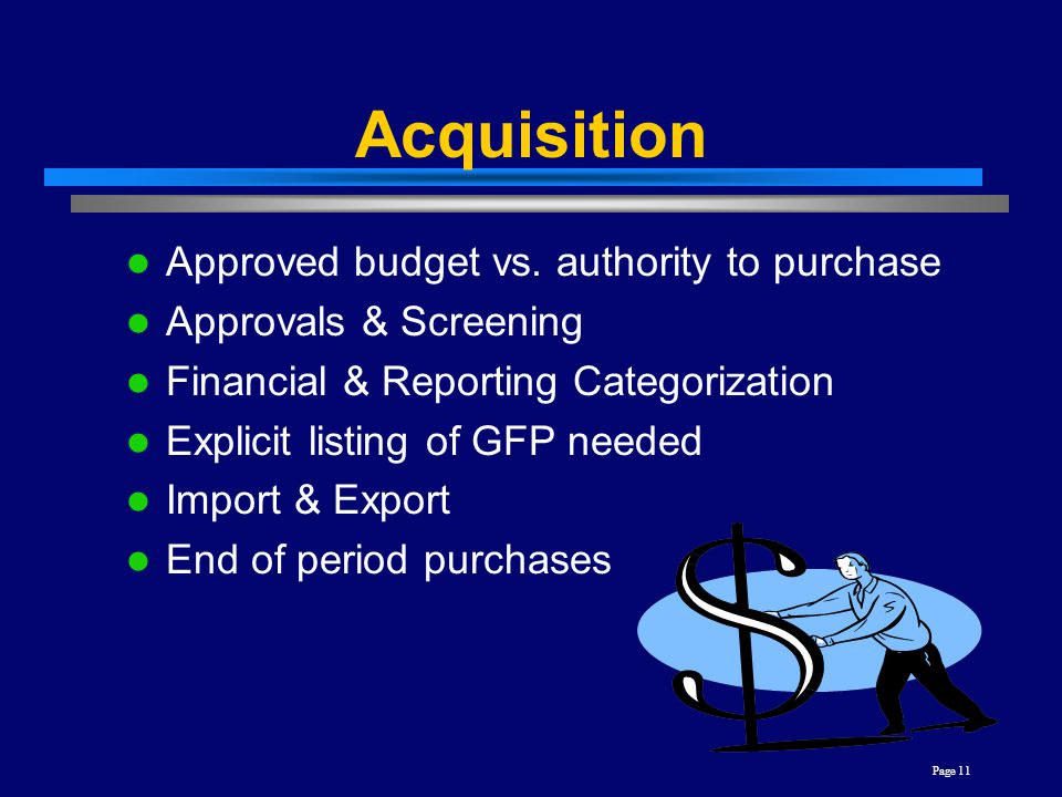 Acquisition Approved budget vs. authority to purchase