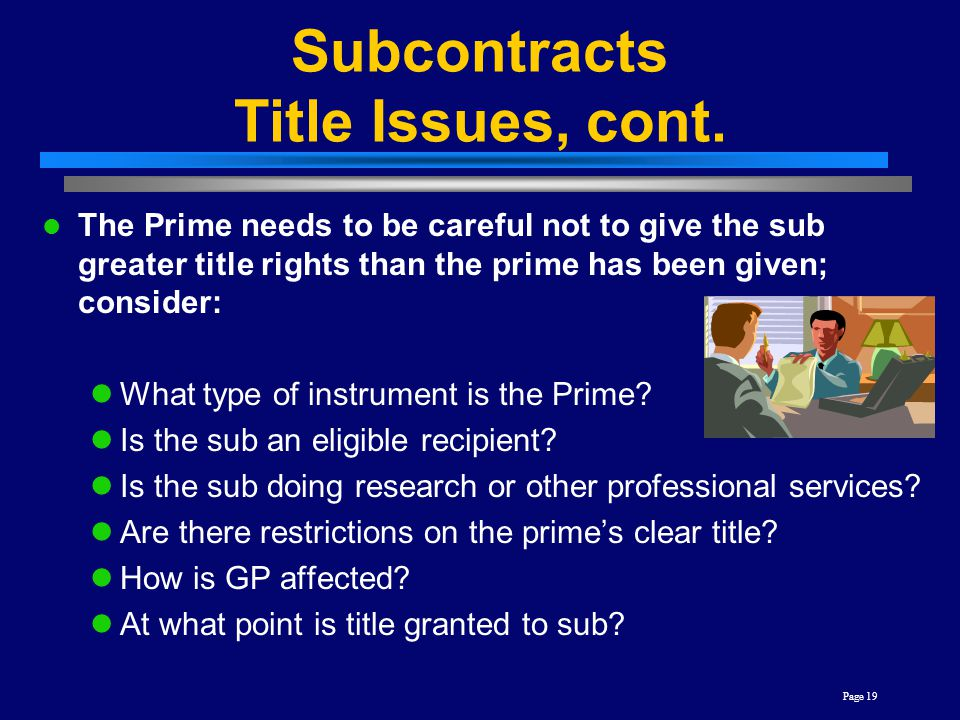 Subcontracts Title Issues, cont.
