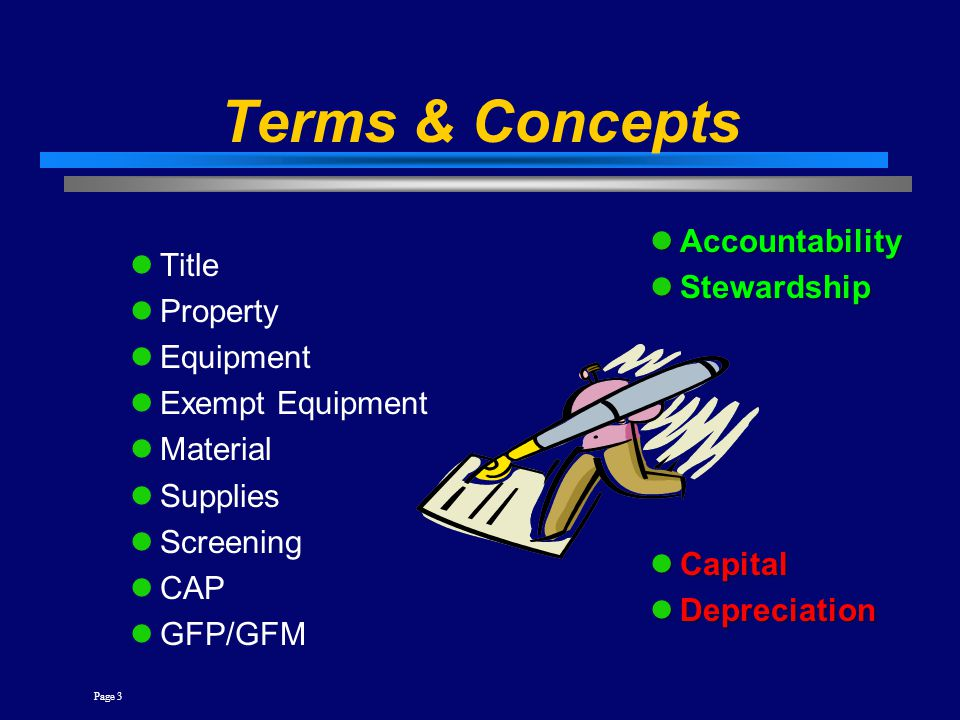 Terms & Concepts Accountability Stewardship Title Property Equipment