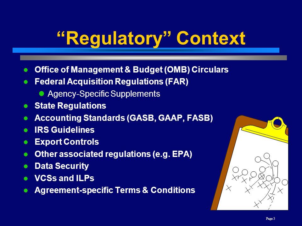 Regulatory Context Office of Management & Budget (OMB) Circulars