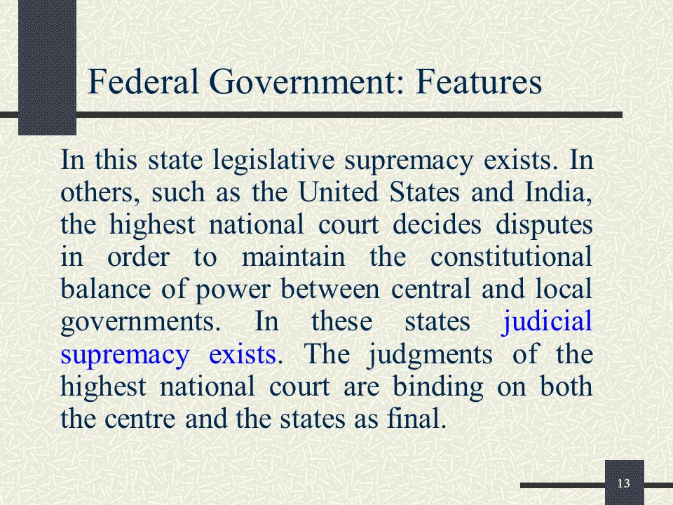 Federal Government: Features