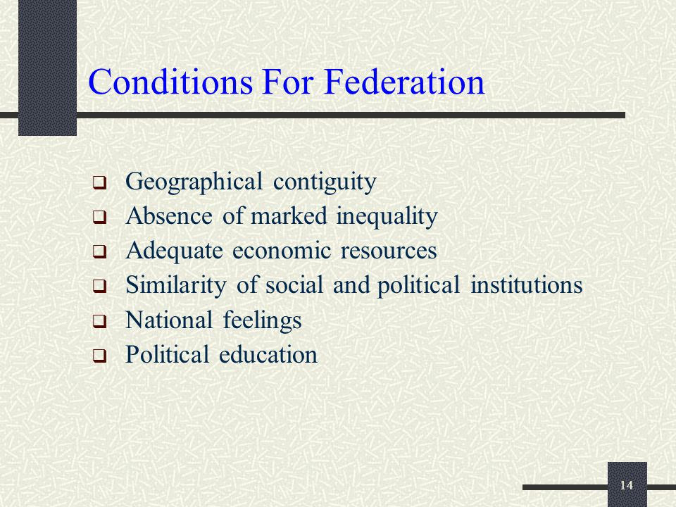 Conditions For Federation