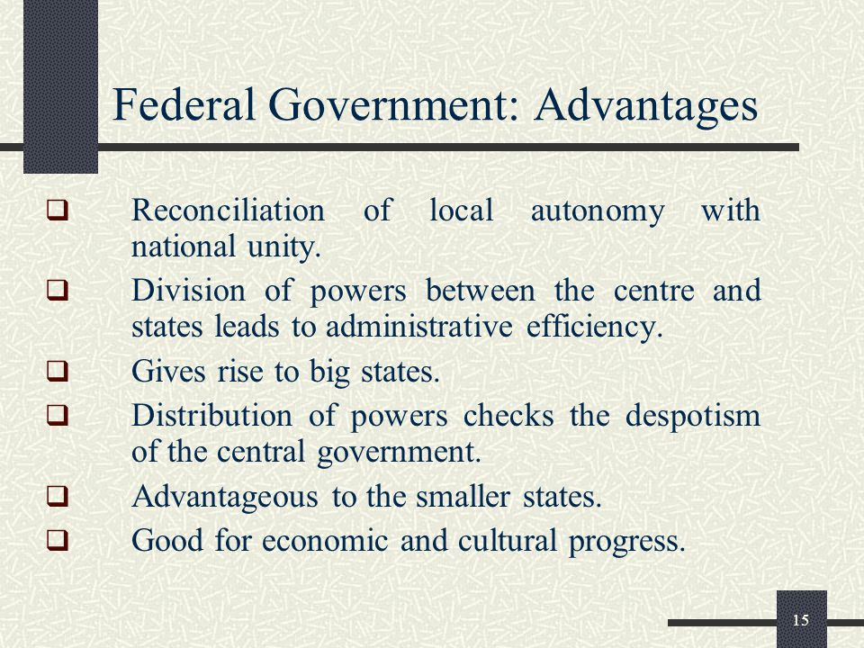 Federal Government: Advantages