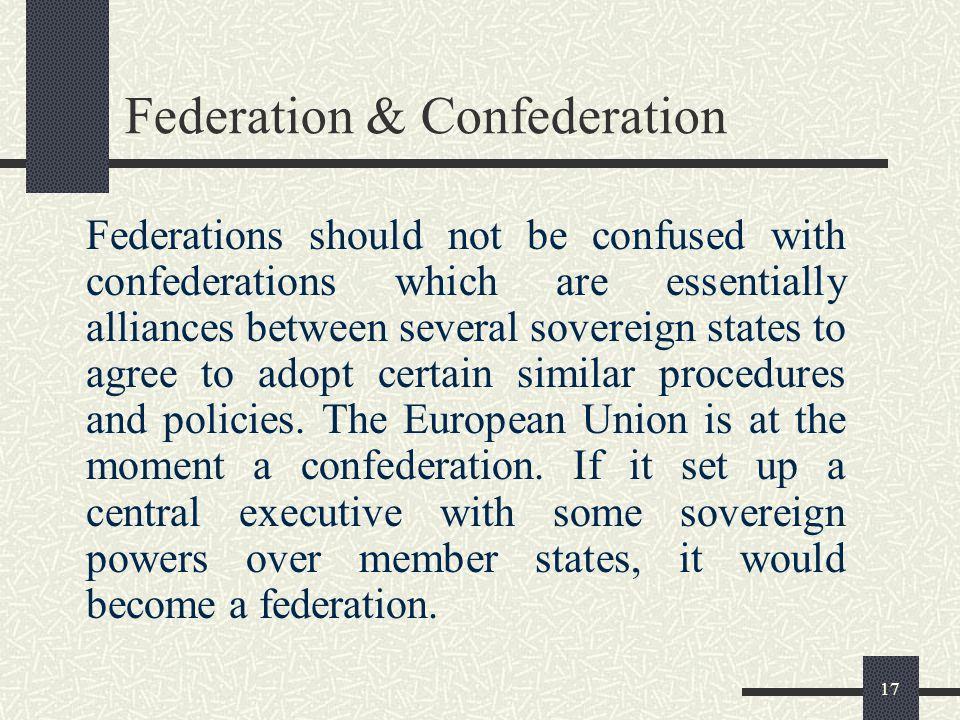 Federation & Confederation