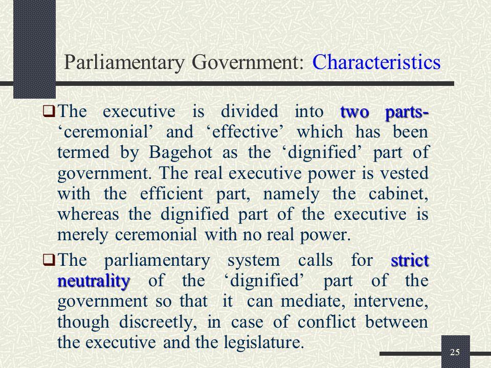 Parliamentary Government: Characteristics