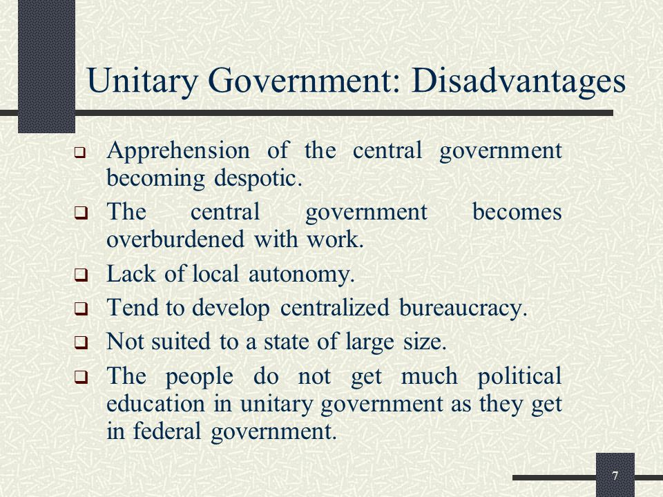 Unitary Government: Disadvantages