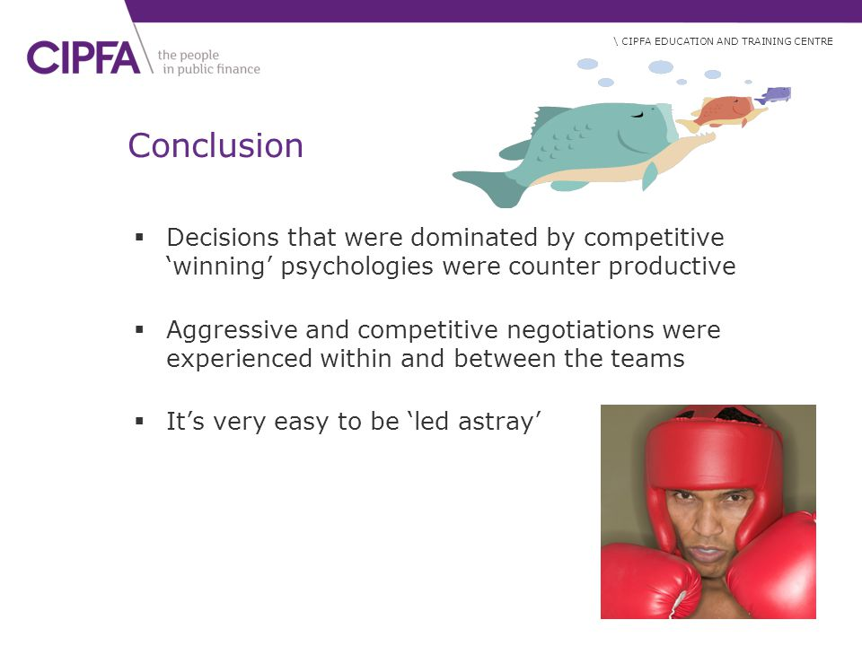 Conclusion Decisions that were dominated by competitive 'winning' psychologies were counter productive.