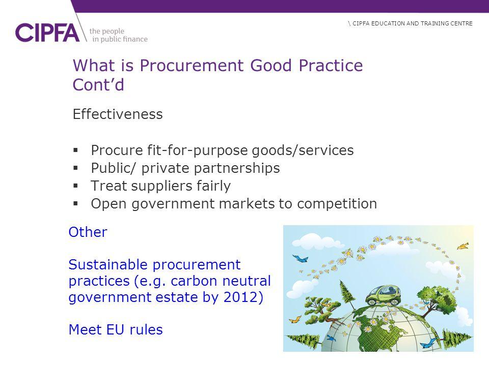 What is Procurement Good Practice Cont'd