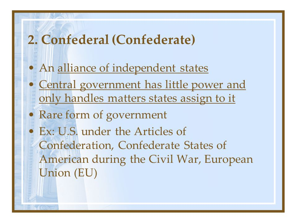 2. Confederal (Confederate)