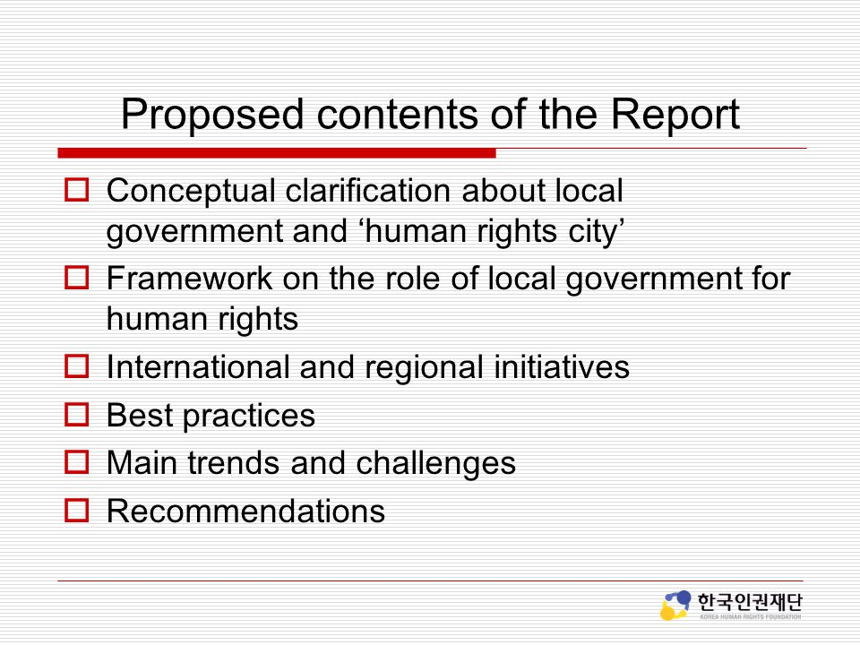 Proposed contents of the Report
