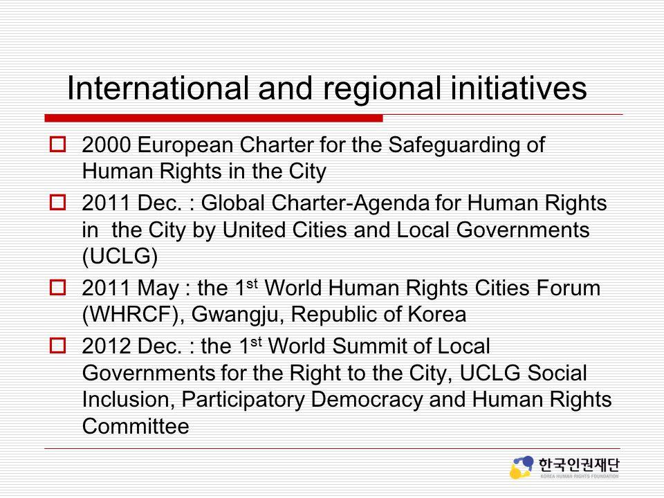 International and regional initiatives
