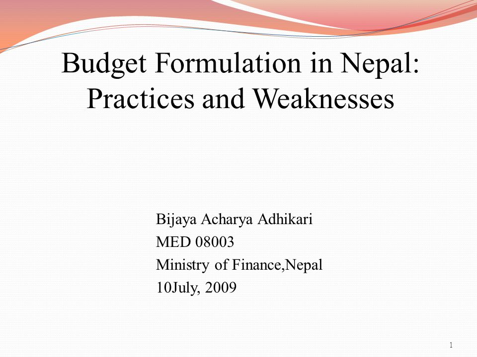 Budget Formulation in Nepal: Practices and Weaknesses