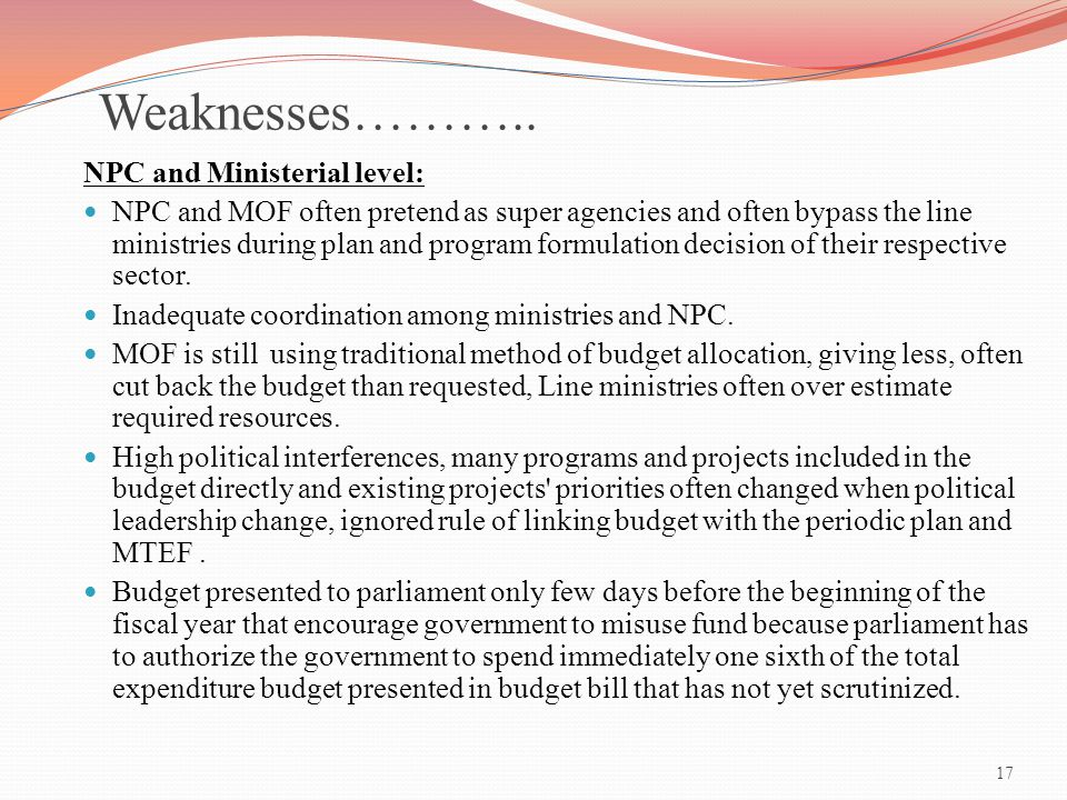 Weaknesses……….. NPC and Ministerial level: