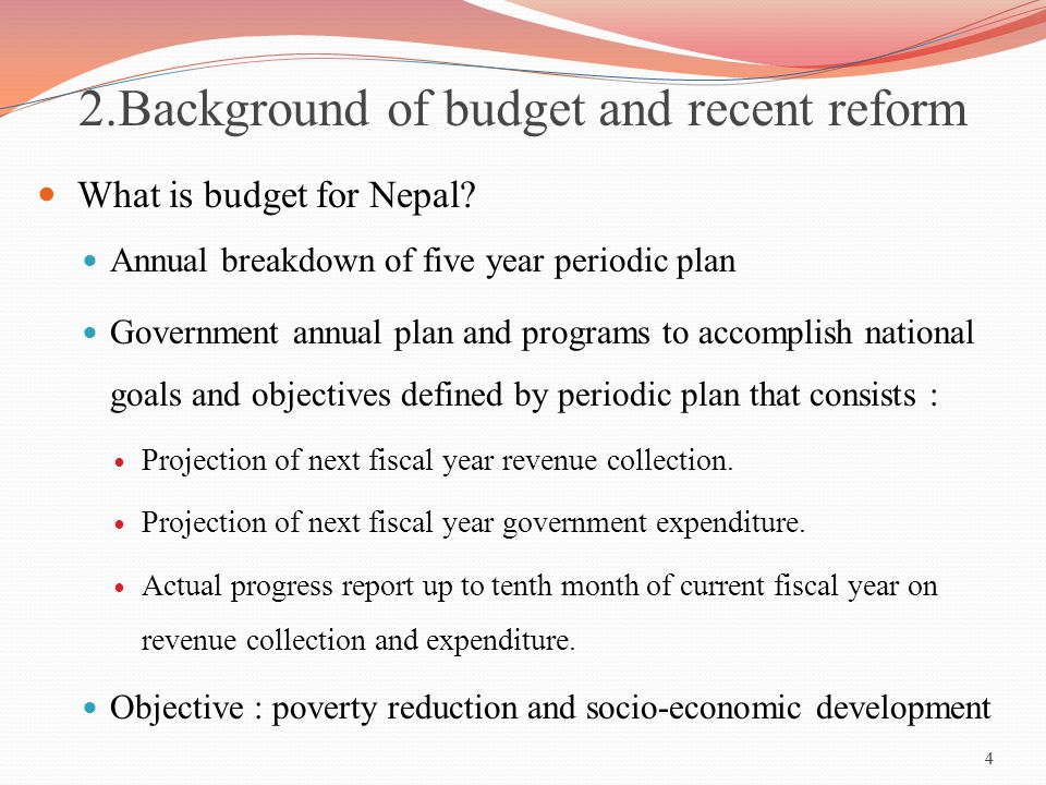 2.Background of budget and recent reform