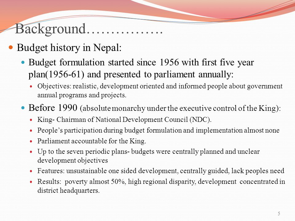 Background……………. Budget history in Nepal: