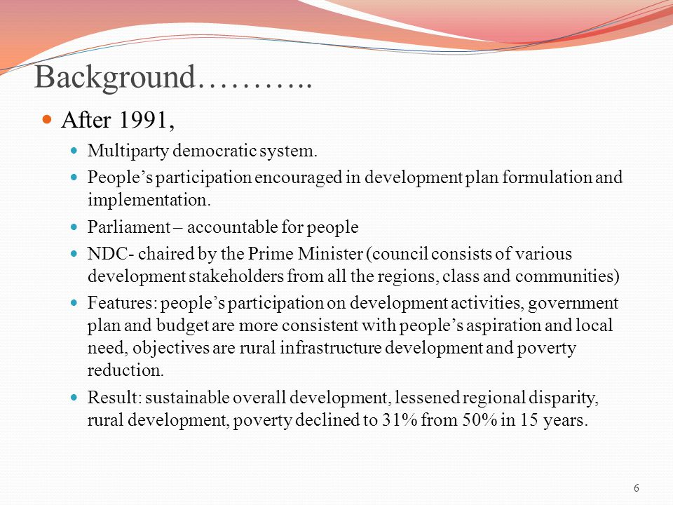 Background……….. After 1991, Multiparty democratic system.