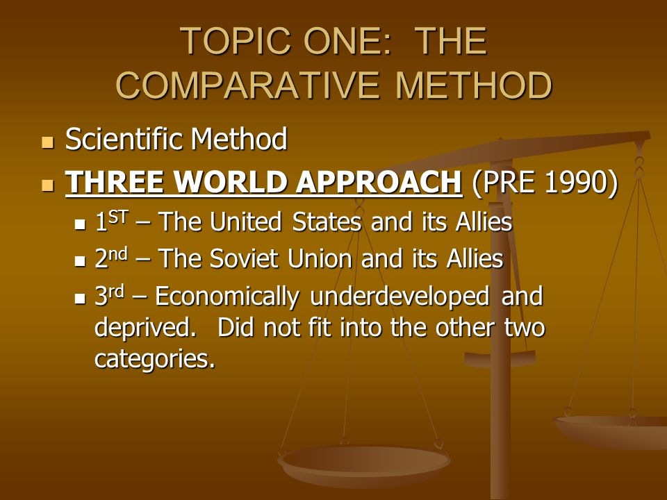 TOPIC ONE: THE COMPARATIVE METHOD