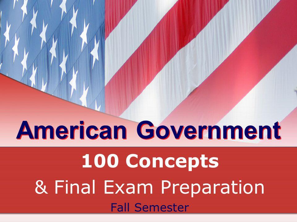 100 Concepts & Final Exam Preparation Fall Semester