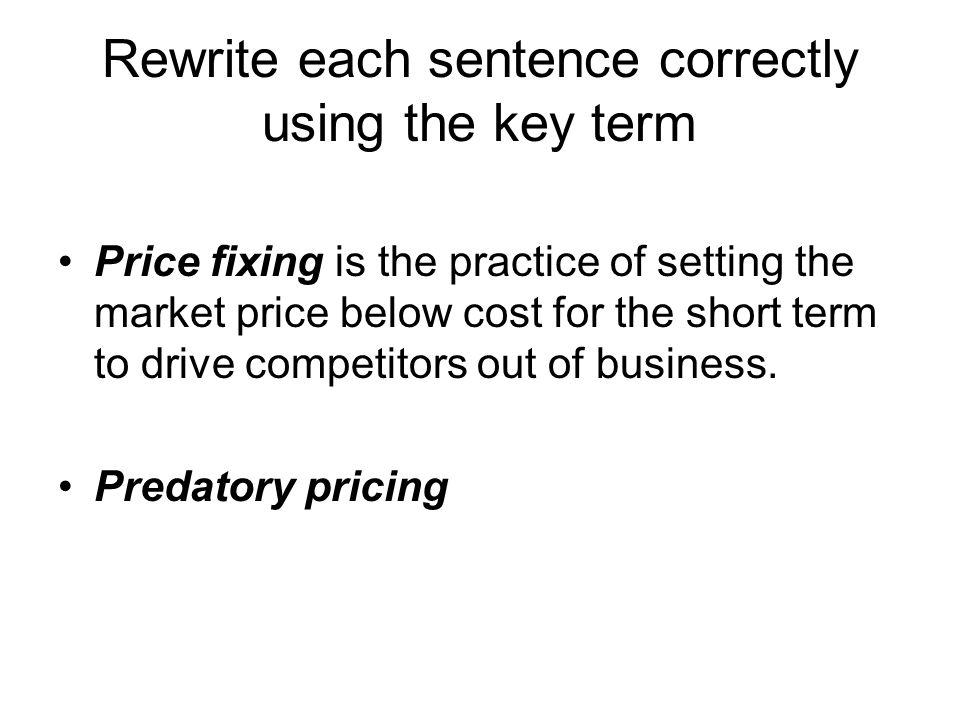 Rewrite each sentence correctly using the key term