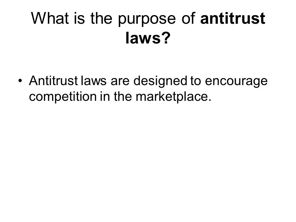 What is the purpose of antitrust laws